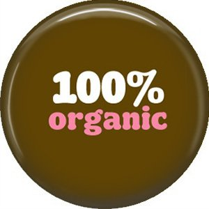 1 Inch 100 Percent Organic, Ecology Button Badge Pin - 1359
