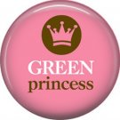 1 Inch Green Princess on Pink Background, Ecology Button Badge Pin - 1362