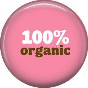 1 Inch 100% Organic on Pink Background, Ecology Button Badge Pin - 1363