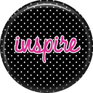Inspire on Black Polka Dot Background, Inspirational Phrases Pinback Button Badge - 1402