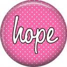 Hope on Fucshia Polka Dot Background, Inspirational Phrases Pinback Button Badge - 1410