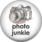 Photo Junkie, 1 Inch Photography Crafts and Hobbies Button Badge Pinback - 1435