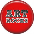 1 Inch Art Rocks on Red Background, Teacher Appreciation Button Badge Pin - 0872