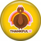 Thankful Turkey on Yellow Background, 1 Inch Thanksgiving Pinback Button - 3076