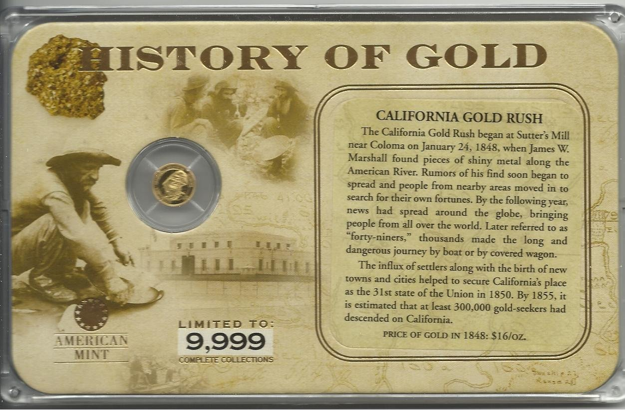 7.7161 Gr.  Proof Solid Gold , The California Gold Rush Collection