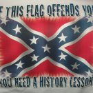 If This Flag Offends You Need A History Lesson T-Shirt  size 2X