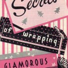 Dennison's Giveaway Booklet, Secrets of Wrapping Glamorous Gift Packages c.1950