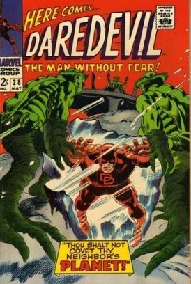 Daredevil #28 Thou Shalt Not Covet Thy Neighbor's Planet c.1967