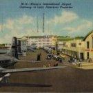 Miami Florida Postcard, International Airport, Gateway to Latin America c.1951