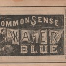 Common Sense Laundry Blue Wafers, Black & White Print Ad c.1870