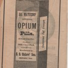 Dr. Mathews' Opium Pills, Black and White Print Ad c.1870