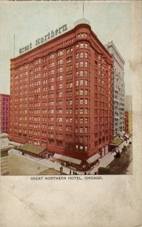 Chicago Illinois Postcard, The Great Northern Hotel c.1917