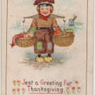 Thanksgiving Postcard, Dutch Child with Baskets of Food, Full Color & Embossed c.1909