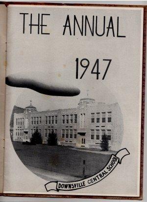 Downsville Central School Yearbook, Delaware County N.Y., Near Pepacton Reservoir c.1947