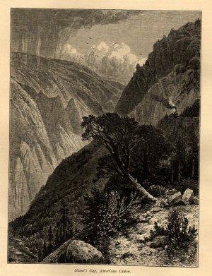 J.D. Woodward Print,  Giant's Gap in American Cañon c.1877