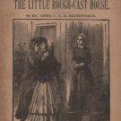 Little Rough-Cast House, Emma Southworth, Leisure Hour Library 8 c.1901
