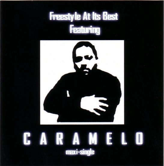 Freestyle At Its Best featuring CARAMELO (maxi-single)