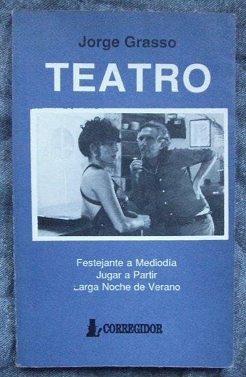 TEATRO, J. Grasso *3 Plays: JUGAR A PARTIR...in Spanish