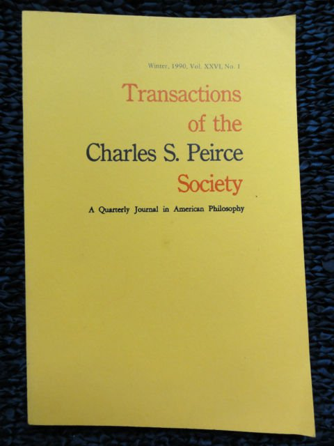 TRANSACTIONS Charles Peirce Society American Philosophy 1990 Vol XXVI Journal