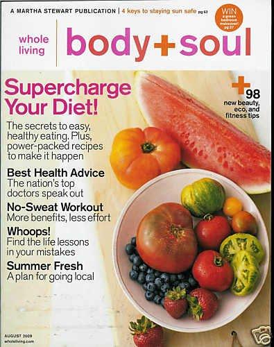 BODY + SOUL MAGAZINE JULY/AUGUST 2009