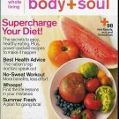 BODY + SOUL MAGAZINE JULY/AUGUST 2009