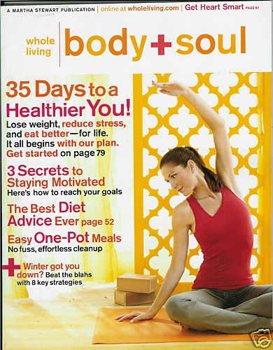 BODY + SOUL MAGAZINE JAN / FEBRUARY 2009 A NEW YOU!