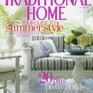 TRADITIONAL HOME MAGAZINE JUNE / JULY 2009