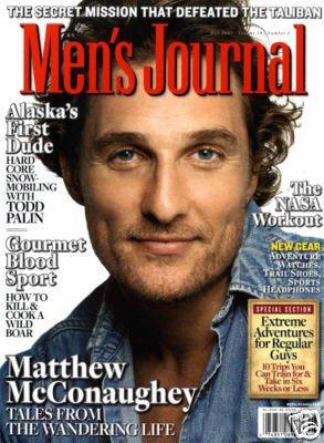 MEN'S JOURNAL MAGAZINE MAY 2009 MATTHEW McCONAUGHEY