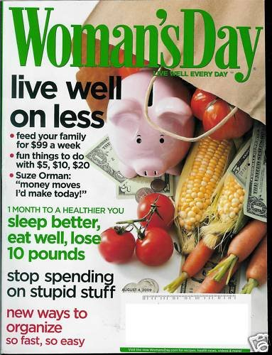 WOMAN'S DAY MAGAZINE AUGUST 4, 2009