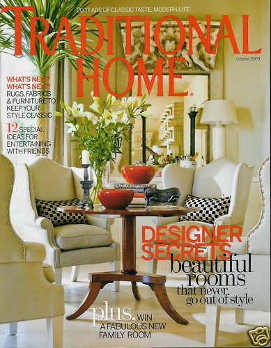 TRADITIONAL HOME MAGAZINE OCTOBER 2009