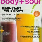 BODY + SOUL MAGAZINE JANUARY / FEBRUARY 2010