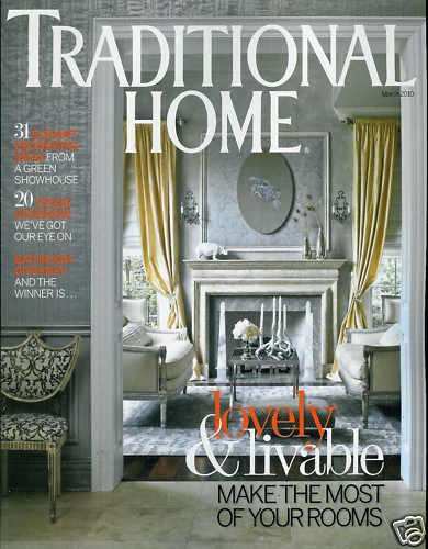 TRADITIONAL HOME MAGAZINE MARCH 2010