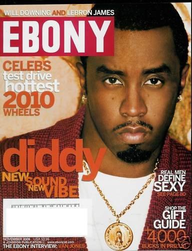 EBONY MAGAZINE NOVEMBER 2009 DIDDY