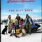 EDDIE BAUER CATALOG WINTER 2009 THE GIFT BOOK