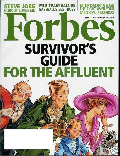 FORBES MAGAZINE MAY 11, 2009 AFFLUENT SURVIVOR'S GUIDE