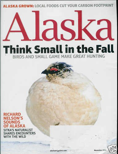 ALASKA  MAGAZINE NOVEMBER 2009 THINK SMALL IN THE FALL