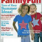 FAMILY FUN MAGAZINE JUNE / JULY 2009