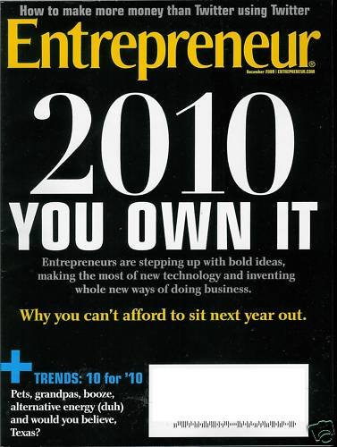 "ENTREPRENEUR MAGAZINE DECEMBER 2009 ""2010 YOU OWN IT"""
