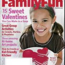 FAMILY FUN MAGAZINE FEBRUARY 2010 SWEET VALENTINES