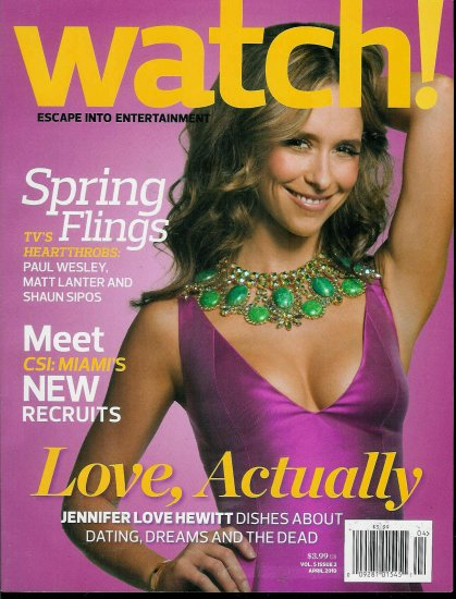 WATCH! MAGAZINE APRIL 2010 JENNIFER LOVE HEWITT