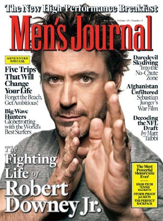 MEN'S JOURNAL MAGAZINE MAY 2010 ROBERT DOWNEY JR.
