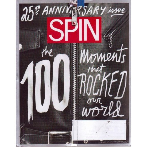 SPIN MAY 2010 THE 100 MOMENTS THAT ROCKED OUR WORLD