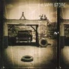 The Why Store - Why Store (The) (CD 1996)