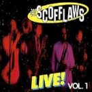 Live! Vol. 1 - Scofflaws (The) (CD 1997)
