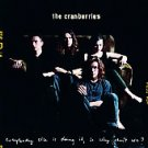 Everybody Else Is Doing It So Why Can't We? CRANBERRIES