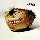 Dig - Dig (CD 1993)