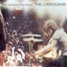 First Band On The Moon - Cardigans (The) (CD 1996)