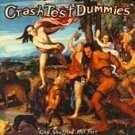 God Shuffled His Feet - Crash Test Dummies CD 1993)MINT