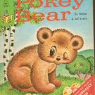 Pokey Bear Helen Alf Evers Start Right Elf Book 1965 Reading