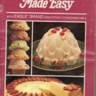 Delicious Desserts Made Easy With Eagle Brand Sweetened Condensed Milk 1981 An..